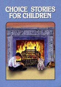Choice Stories for Children book