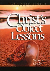Christ's Object Lessons book