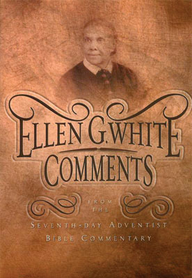 EGW Comments from the SDA Bible Commentary book