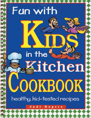 Fun with Kids in the Kitchen book