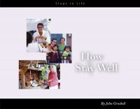 How to Stay Well series