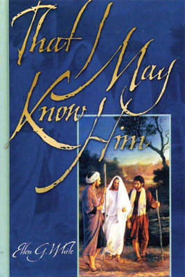 That I May Know Him book