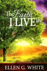 The Faith I Live By book