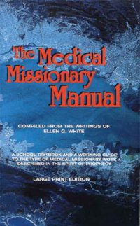 The Medical Missionary Manual