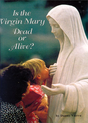 Is the Virgin Mary Dead or Alive bookl