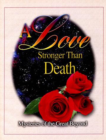 A Love Stronger Than Death magazine