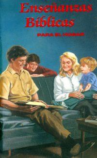 Ensenanzas Biblicas - Para El Hogar