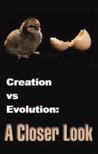 Creation Vs. Evolution: A Closer Look