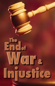 The End of War and Injustice