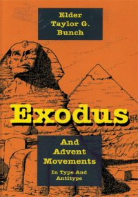 Exodus and Advent Movements in Type and Antitype book