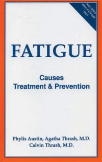 Fatigue: Causes, Treatment, and Prevention