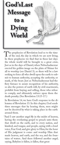 God's Last Message to a Dying World