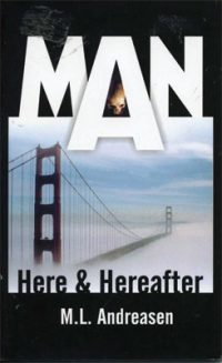 Man Here and Hereafter