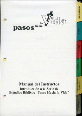 Pasos Hacia La Vida - Manual del Instructor