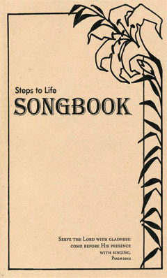 Steps to Life Songbook