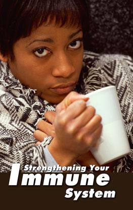 Strengthening Your Immune System