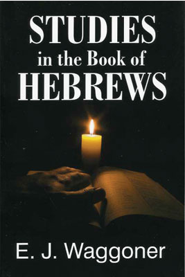 Studies in the Book of Hebrews