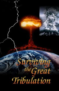 Surviving the Great Tribulation
