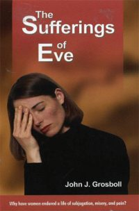 The Sufferings of Eve