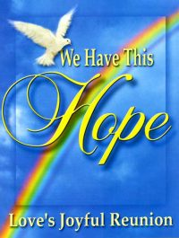 We Have This Hope magazine