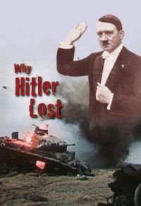 Why Hitler Lost