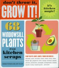 Don't Throw It Grow It book cover