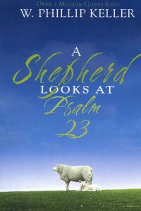 A Shepherd Looks at Psalm 23 cover