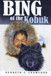 Bing of the Kobuk cover